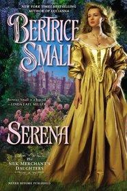 Serena: The Silk Merchant's Daughters