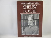 Conversations With Shelby Foote (Literary Conversations)