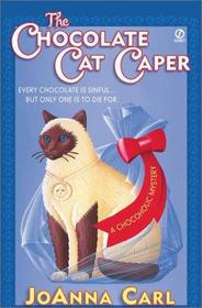 The Chocolate Cat Caper (Chocoholic, Bk 1) (Large Print)