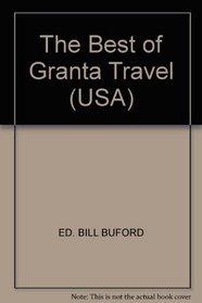 The Best of Granta Travel