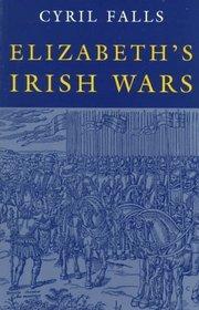 Elizabeth's Irish Wars (Irish Studies)