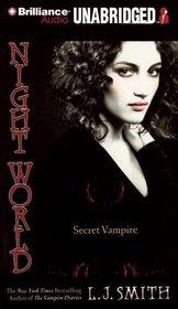 Secret Vampire (Night World, Bk 1) (Audio CD) (Unabridged)