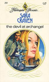 The Devil at Archangel (Harlequin Presents, No 251)