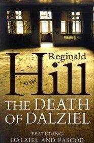 The Death of Dalziel: a Dalziel And Pascoe Nove