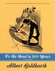 To Be Read in 500 Years: Poems