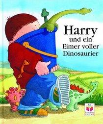 Harry und der Eimer voller Dinosaurier.