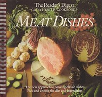 Meat Dishes (The Reader's Digest Good Health Cookbooks)