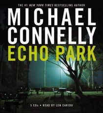 Echo Park (Harry Bosch, Bk 12) (Audio CD) (Abridged)