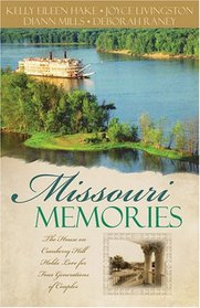 Missouri Memories: Beyond the Memories / The Pretend Family / Finishing Touches / Finally Home
