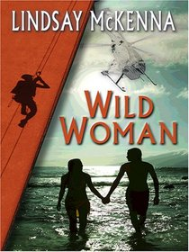 Wild Woman (Morgan's Mercenaries: Sisters of the Ark, Bk 3) (Large Print)
