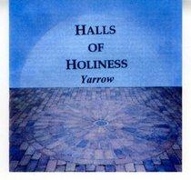 Halls of Holiness