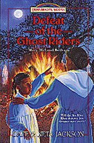 Defeat of the Ghost Riders (Trailblazer Books (Numbered))