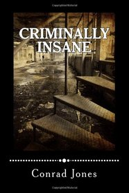Criminally Insane (Detective Alec Ramsay Series) (Volume 3)