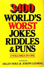 3400 World's Worst Jokes, Riddles, & Puns