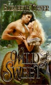 Wild and Sweet (Zebra Historical Romance)