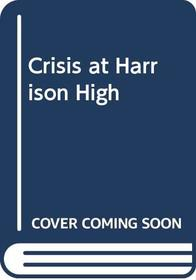 Crisis at Harrison High: Tensions seethe at America's most notorious high school