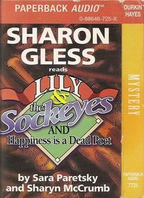 Lily  & the Sockeyes, and Happiness Is a Dead Poet (Audio Cassette) (Unabridged)
