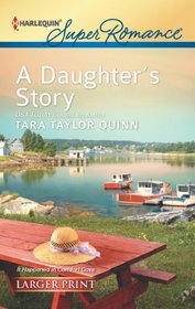 A Daughter's Story (It Happened in Comfort Cove, Bk 2) (Harlequin Superromance, No 1811) (Larger Print)