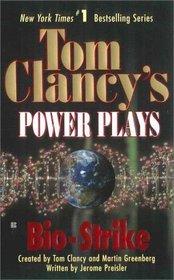 Bio-Strike (Tom Clancy's Power Plays, Bk 4)