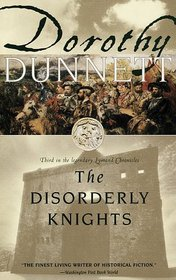 The Disorderly Knights (Lymond Chronicles, 3)