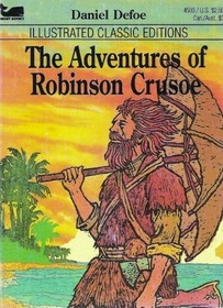 The Adventure of Robinson Crusoe: Illustrated Classic Editions (1977)