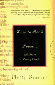 How to Read a Poem. . .: And Start a Poetry Circle