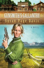 The Gunsmith's Gallantry (Ladies' Shooting Club Bk 2)
