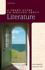 Short Guide to Writing about Literature, A (12th Edition)
