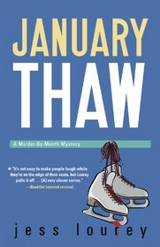 January Thaw (Murder-By-Month, Bk 9)