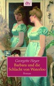 Barbara und die Schlacht von Waterloo (An Infamous Army) (German Edition)