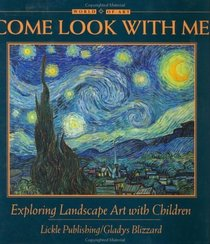 Come Look With Me: Exploring Landscape Art With Children (Come Look With Me Series)