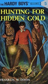 Hunting for Hidden Gold (Hardy Boys #5)