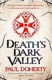 Death's Dark Valley (Hugh Corbett, Bk 20)