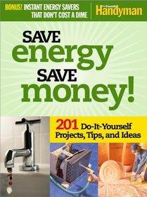 Save Energy Save Money - Family Handyman (Reader's Digest)