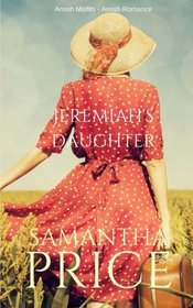 Jeremiah's Daughter (Amish Misfits) (Volume 6)