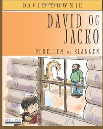 David Og Jacko: Pedellen Og Slangen (Danish Edition)