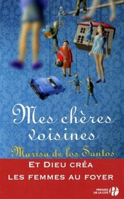 Mes chères voisines (French Edition)