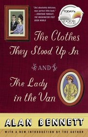 The Clothes They Stood Up In / The Lady in the Van