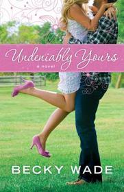 Undeniably Yours (Porter Family, Bk 1)