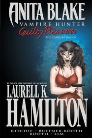 Anita Blake, Vampire Hunter: Guilty Pleasures Ultimate Collection
