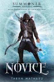 The Novice (Summoner, Bk 1)