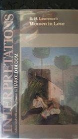 D.H. Lawrence's Women in Love (Bloom's Modern Critical Interpretations)