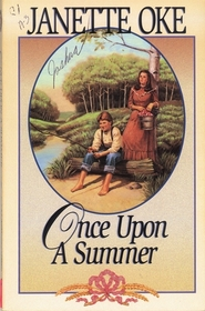 Once Upon a Summer (Seasons of the Heart, Bk 1)