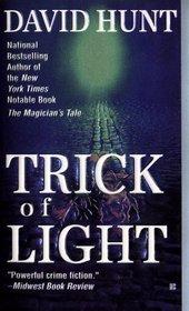Trick of Light (Kay Farrow, Bk 2) (aka Trick Shot)