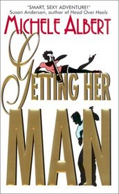 Getting Her Man (Avalon Investigations, Bk 2)