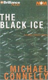 The Black Ice (Harry Bosch, Bk 2) (Audio Cassette) (Abridged)