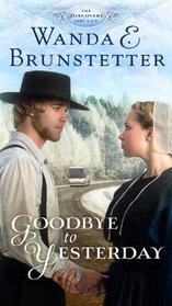 Goodbye to Yesterday (Discovery, Bk 1)