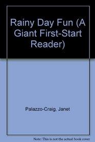 Rainy Day Fun (A Giant First-Start Reader)