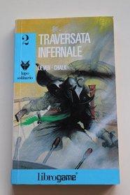Traversata Infernale (Lupo Solitario, #2)