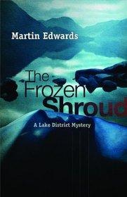Frozen Shroud: A Lake District Mystery (Lake District Mysteries)